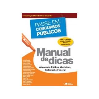 Livro - Manual De Dicas - Advocacia Publica Municipal Estadual E Federal - Rocha