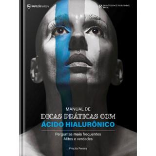 Livro Manual De Dicas Práticas De Ácido Hialurônico - Ferreira - Napoleão