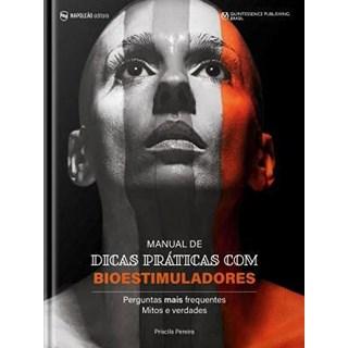 Livro Manual De Dicas Práticas De Bioestimuladores - Pereira - Napoleão