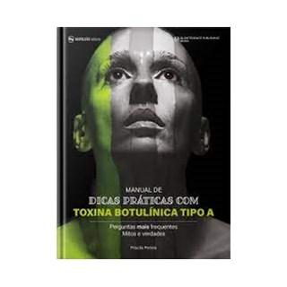 Livro Manual de Dicas Práticas de Toxina Botulínica Tipo A - Pereira - Napoleão