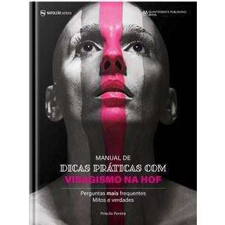 Livro Manual de Dicas Práticas de Visagismo na HOF - Pereira - Napoleão