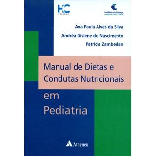 Livro - Manual de Dietas e Condutas Nutricionais em Pediatria - Silva