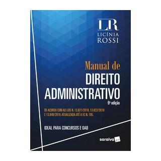 Livro - Manual de Direito Administrativo - 6ª Ed. 2020 - Rossi 6º edição
