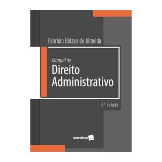 Livro - Manual de Direito administrativo - Almeida 4º edição