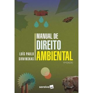 Livro - Manual de Direito Ambiental - 18ª edição de 2020 - Sirvinskas 18º edição