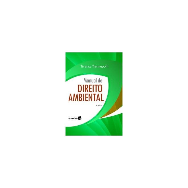 Livro - Manual de Direito Ambiental - 8ª edição de 2020 - Trennepohl 8º edição