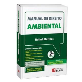 Livro Manual de Direito Ambiental - Matthes - Rideel