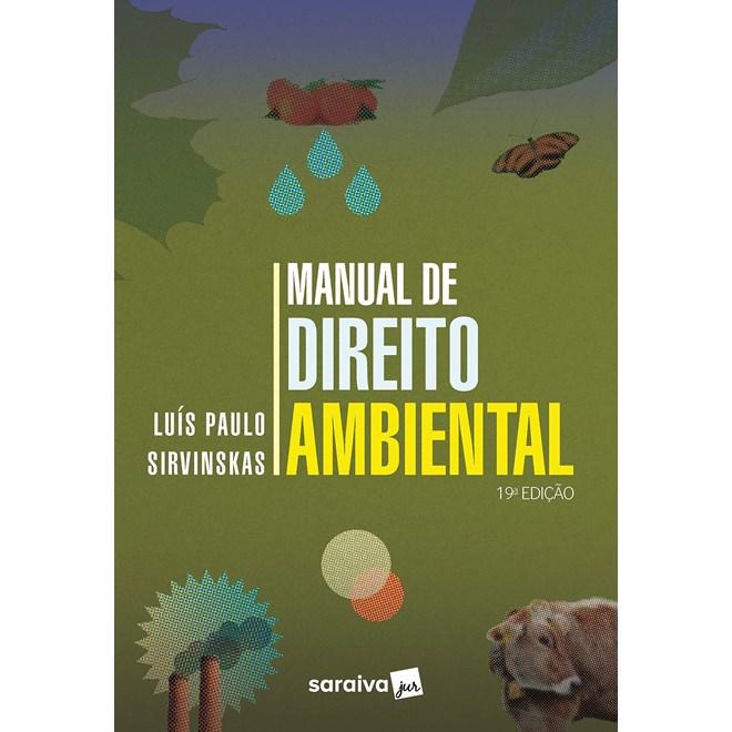 Livro - Manual de Direito Ambiental - Sirvinskas 18º edição