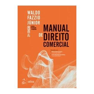 Livro - Manual de Direito Comercial - Fazzio - Atlas