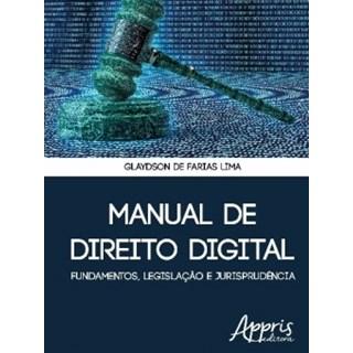 Livro - Manual de Direito Digital: Fundamentos, Legislação e Jurisprudência - Lima