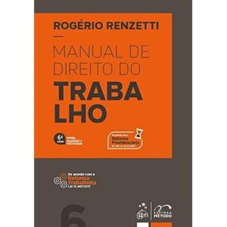 Livro Manual de Direito do Trabalho - Renzetti - Método