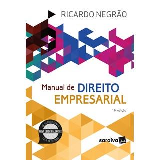 Livro Manual de Direito Empresarial 11ª Edição - Negrão - Saraiva