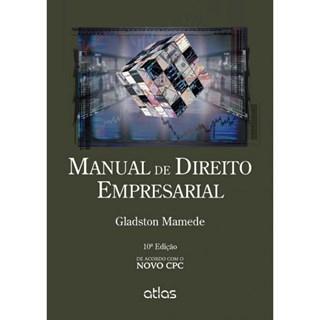 Livro - Manual de Direito Empresarial - De Acordo com o Novo CPC - Mamede