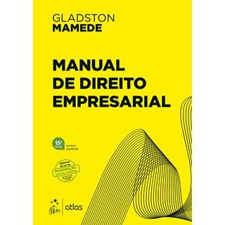 Livro Manual de Direito Empresarial - Mamede - Atlas - Pré-Venda