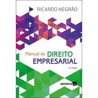 Livro - Manual de Direito Empresarial - Negrão