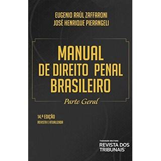 Livro Manual De Direito Penal Brasileiro - Zaffaroni - Revista dos Tribunais