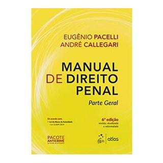 Livro - Manual de Direito Penal - Parte Geral - Pacelli - Atlas