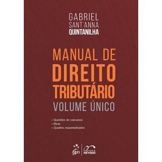 Livro Manual de Direito Tributário - Vol Único - Quintanilha - Método