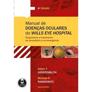 Livro - Manual de Doenças Oculares do Wills Eye Hospital - Ehlers