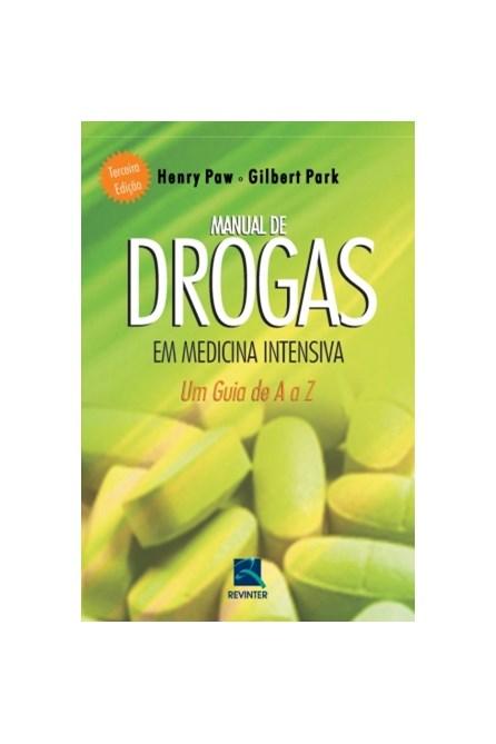 Livro - Manual de Drogas em Medicina Intensiva - Um Guia de A a Z - Paw