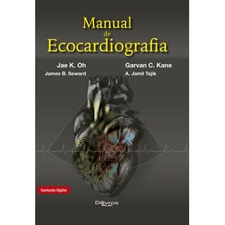 Livro Manual de Ecocardiografia - Kane - Dilivros