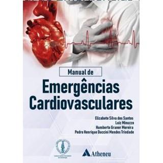 Livro - Manual de Emergências Cardiovasculares - Minuzzo