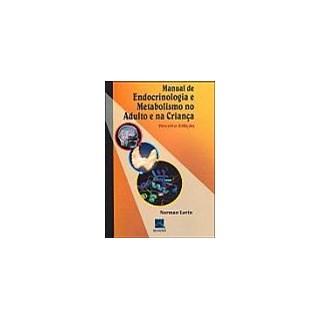 Livro - Manual de Endocrinologia e Metabolismo no Adulto e na Criança - Lavin