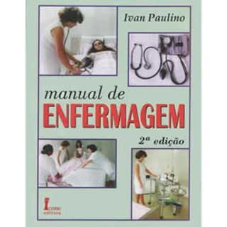 Livro - Manual de Enfermagem - Paulino