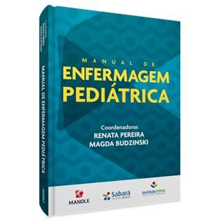 Livro Manual de Enfermagem Pediátrica - Budzinski - Manole