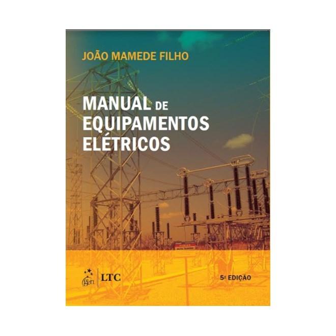 Livro - Manual de Equipamentos Elétricos - Filho