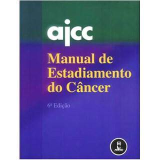 Livro - Manual de Estadiamento do Câncer - AJCC