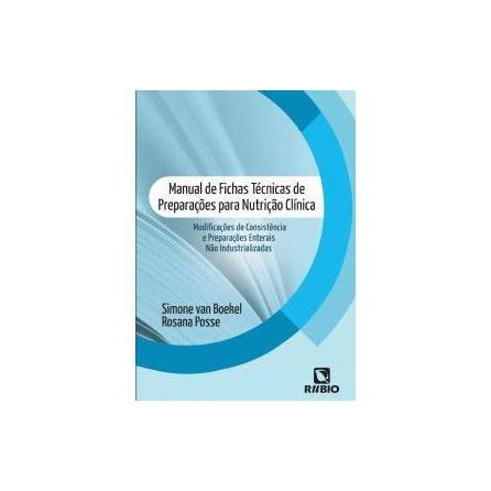 Livro - Manual de Fichas Técnicas de Preparações para Nutrição Clínica - Boekel