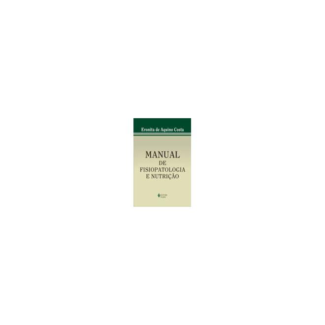 Livro - Manual de Fisiopatologia e Nutrição - Costa
