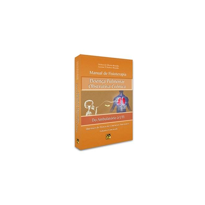 Livro - Manual de Fisioterapia na Doença Pulmonar Obstrutiva Crônica - Pacheco