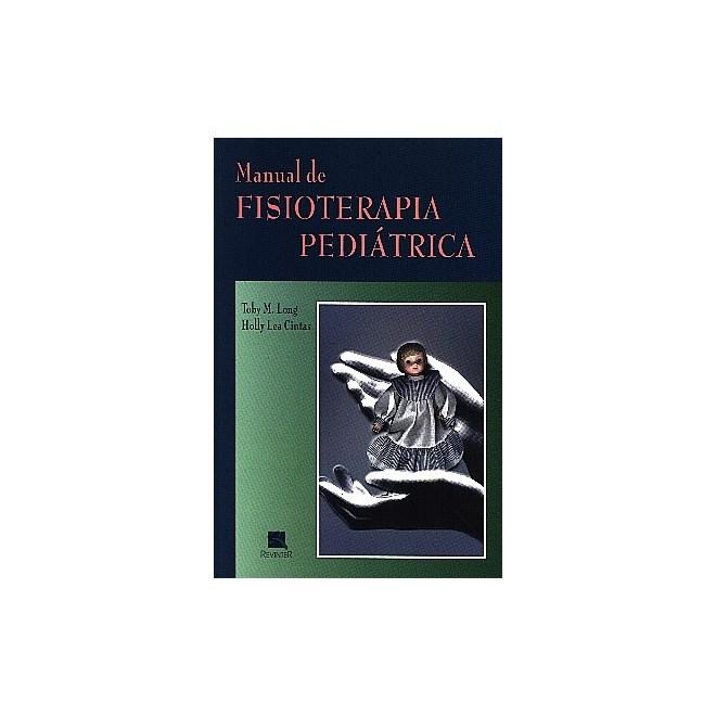 Livro - Manual de Fisioterapia Pediátrica - Long ***