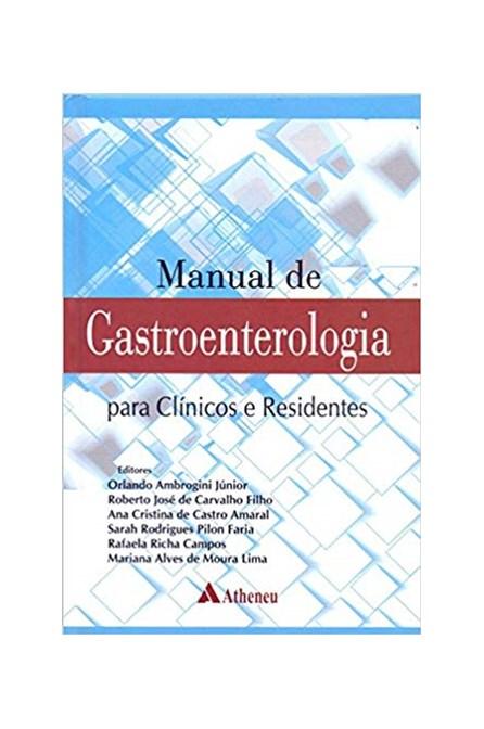 Livro - Manual de Gastroenterologia  Para Clínicos e Residentes -Ambrogini