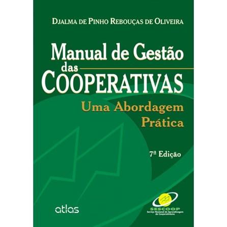 Livro - Manual de Gestão da Cooperativas: Uma Abordagem Prática - Rebouças