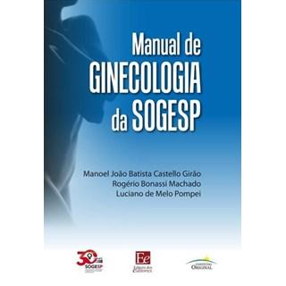 Livro - Manual de Ginecologia da SOGESP - Girão
