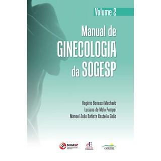 Livro Manual de Ginecologia da SOGESP - Girão - Editora dos Editores