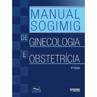 Livro - Manual de Ginecologia e Obstetrícia - SOGIMIG