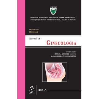 Livro - Manual de Ginecologia - Manual do Residente da Universidade Federal de São Paulo - Barbosa