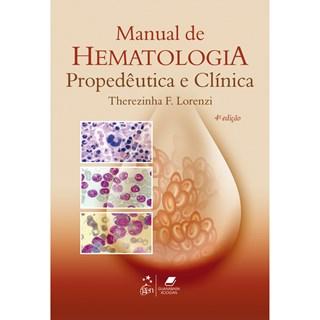 Livro - Manual de Hematologia - Propedêutica e Clínica - Lorenzi