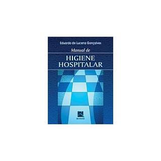 Livro - Manual de Higiene Hospitalar - Gonçalves