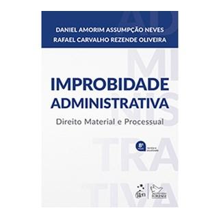 Livro - Manual de Improbidade Administrativa - Direito Material e Processual - Neves