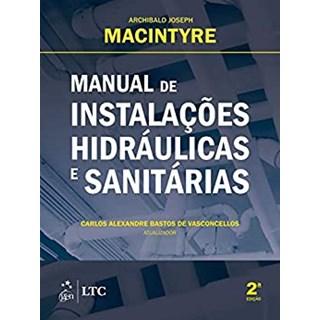 Livro Manual de Instalações Hidráulicas e Sanitárias - Macintyre - Ltc