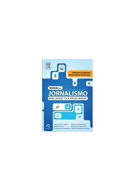 Livro - Manual de Jornalismo para Radio, TV e Novas Mídias - Barbeiro