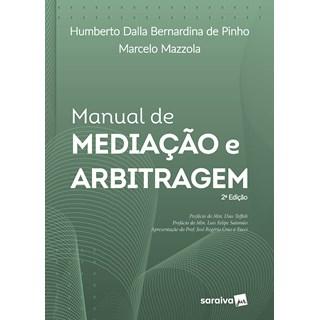 Livro Manual de Mediação e Arbitragem - Pinho - Saraiva