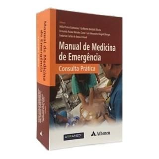 Livro - Manual de Medicina de Emergência - Consulta Prática - Guimarães