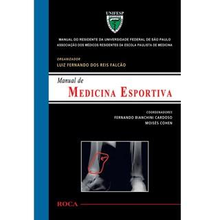 Livro - Manual de Medicina Esportiva - Manual do Residente da Universidade Federal de São Paulo UNIFESP - Cohen