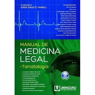 Livro - Manual de Medicina Legal - Tanatologia - Vanrell